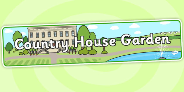 Country House Garden Role Play Banner - country house garden, country house garden role play, role play banner, banner, country house banner