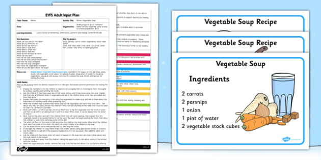 Winter Vegetable Soup EYFS Adult Input Plan and Resource Pack - adult led, vegetable