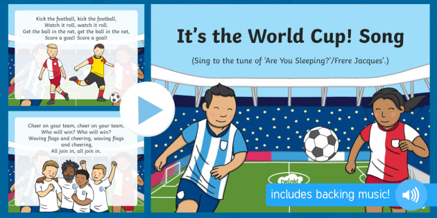 New It S The World Cup Song Powerpoint Eyfs Early Years Key