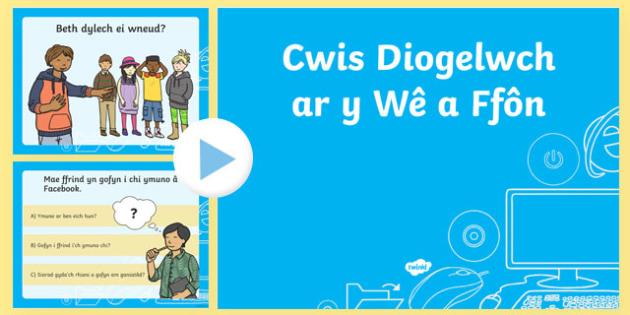 Cwis Diogelwch ar y Wê ac ar Ffôn PowerPoint-Welsh - e-ddogelwch, eddiogelwch, diwrnod e-ddiogelwch, diwrnod eddiogelwch, diogelwch ar y we,  Internet Safety, internet safety, Safer internet day, Safer Internet Day, safer internet day, internet safet