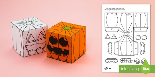 Simple Make Your Own 3D Pumpkin Halloween Paper Craft Arabic/English - pumpkin, halloween, models, halloween activities, EAL, Arabic.,Arabic-translation
