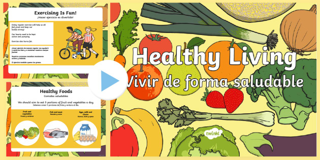 Healthy Eating and Living PowerPoint - English/Spanish - interactive, powerpoint presentation, healthy eating, healthy living, health powerpoint, how to be h