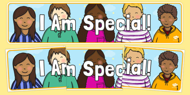 I Am Special! Display Banner - I am special, display banner, display, banner, ourselves