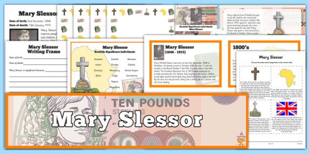 Scottish Significant Individuals Mary Slessor Resource Pack - Scottish significant individual, Christian, missionary, Nigeria