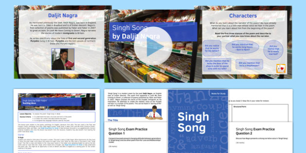 Singh Song AQA Syllabus Lesson Pack - poetry, Daljit Nagra, AQA, GCSE Poetry Anthology, Past and present, modern poetry, revision, annotation