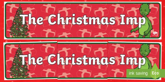 The Christmas Imp Banner - The Christmas Imp, the grinch, thegrinch who stole christmas, christmas, green, imp