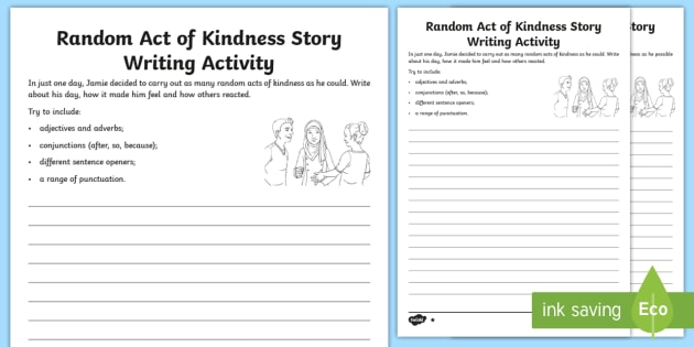random act of kindness essay Not many students can write a decent paper about random acts of kindness face  the challenge with confidence right after reading this sample.