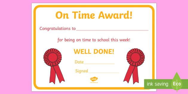 Punctually Award Certificate  Punctually Punctual On Time