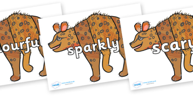 Wow Words on Hyena to Support Teaching on The Bad Tempered Ladybird - Wow words, adjectives, VCOP, describing, Wow, display, poster, wow display, tasty, scary, ugly, beautiful, colourful sharp, bouncy