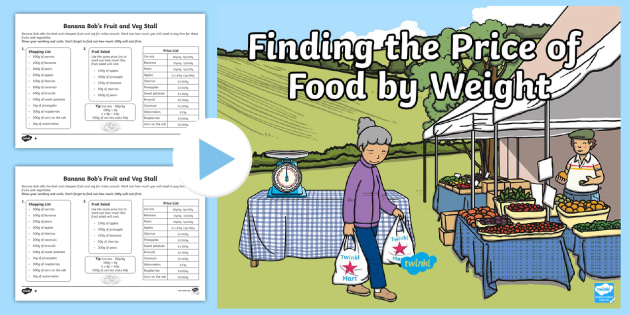 Buying Food By Weight Multi Step Problems Task Setter Powerpoint and Worksheets-buying food, food, weight, task setter, powerpoint, worksheets