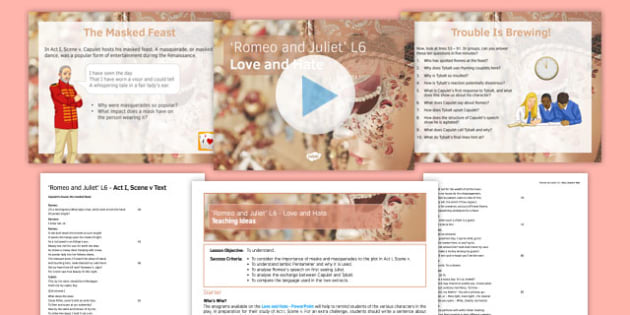 Romeo and Juliet Lesson Pack 6: Love and Hate - Romeo and Juliet, Act I, Scene v, Masquerade, Masks, Feast, Capulet, Tybalt, Romeo, Juliet, Love, Iambic Pentameter, Language, Structure, Form