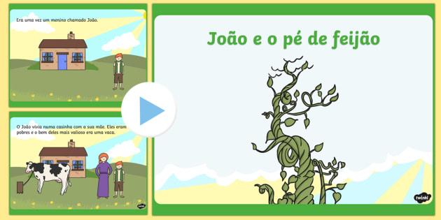 Joãao e o pé de feijão portuguese - jack e o pé de feijão, histórias, contos, prezentação, comunicação oral, contos ingleses, con