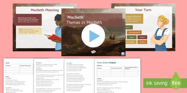 gcse themes  macbeth lesson pack themes macbeth play script