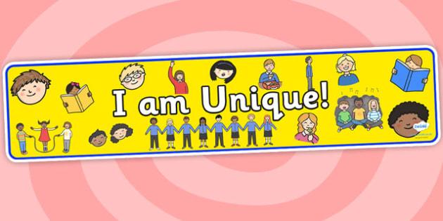 I Am Unique Display Banner 2 - I Am Unique, Unique, Unique Display Banner, I Am Unique Display Banner, Display, Me, Banner