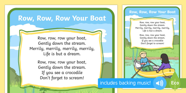 Row Row Your Boat Song - rhymes, display, nursery rhyme rescourses, rhymin, ks1, eyfs, songs, river, water