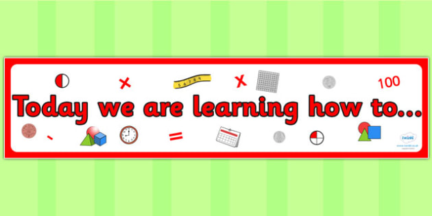 Maths Themed Today we are learning how to Display Banner - maths