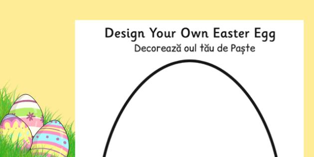 Design an Easter Egg A4 Worksheet Romanian Translation - romanian, design, creative, craft, worksheet, design an egg, easter design, easter, easter activity, easter fun, easter egg design, design sheets