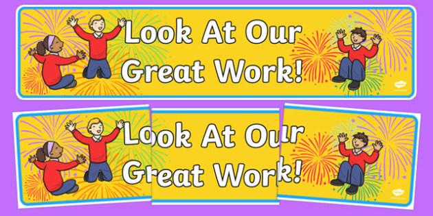 precursive look at our great work display banner