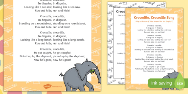 Crocodile, Crocodile Song to Support Teaching on The Enormous Crocodile
