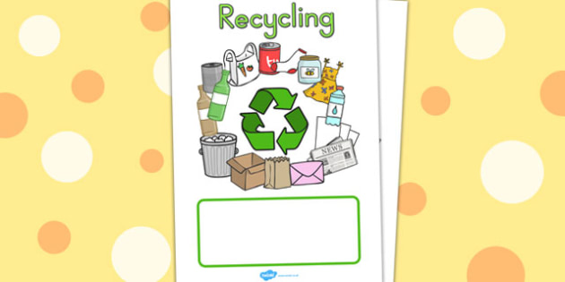 Eco And Recycling Editable Book Covers - Eco, Recycling, Book