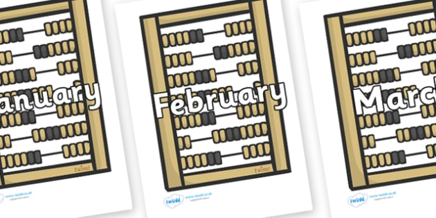 Months of the Year on Abacus - Months of the Year, Months poster, Months display, display, poster, frieze, Months, month, January, February, March, April, May, June, July, August, September