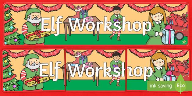 Elf Workshop Banner - Elf, Christmas, elves, elf workshop, santa's workshop, santa, banner, display