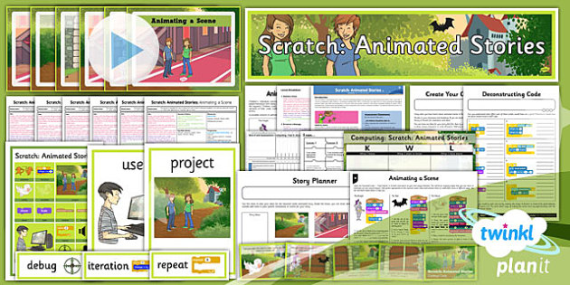 Computing: Scratch Animated Stories Year 6 Unit Pack