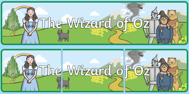 Wizard of Oz Display Banner - Wizard of Oz, Oz, Dorothy, yellow brick road, wicket witch, display, banner, sign, poster, Emerald City, Toto, the good witch, munchkin, tin man