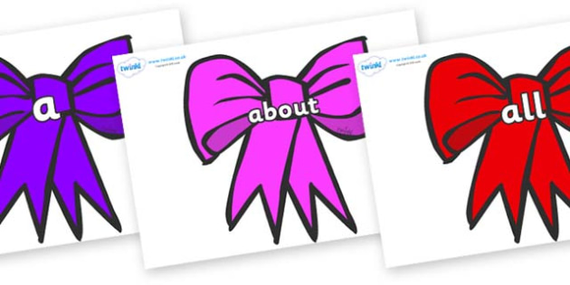 100 High Frequency Words on Bows - High frequency words, hfw, DfES Letters and Sounds, Letters and Sounds, display words