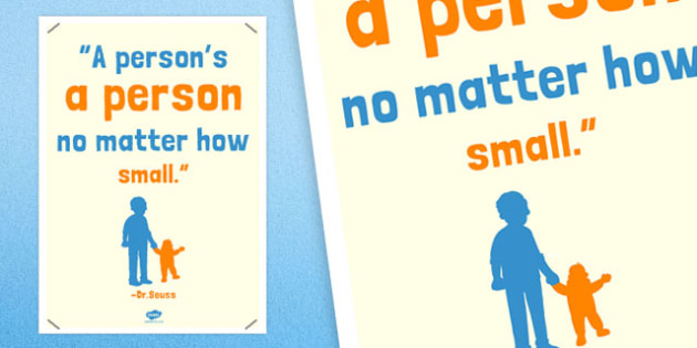 A Persons a Person No Matter How Small Reading Quote Poster