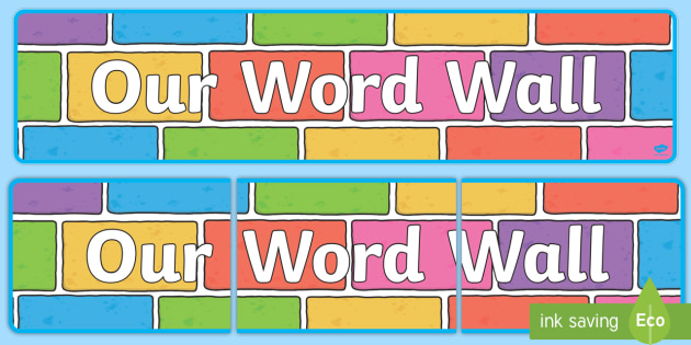 Our Word Wall Display Colour Bricks - our word wall display banner colour bricks, word wall, banner, display, sign poster, wow words, words, describing, DfES Letters and Sounds, letters and sounds, word, brick, colour