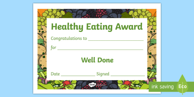 Healthy Eating Award Certificates  Healthy Healty Eating