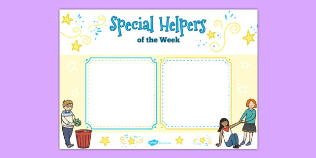 Special Helpers of the Week Poster - helper, week, display poster