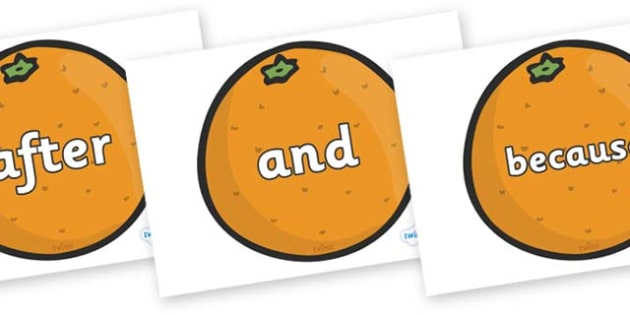 Connectives on Oranges - Connectives, VCOP, connective resources, connectives display words, connective displays