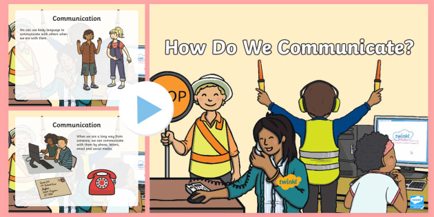 How Do We Communicate? PowerPoint - Communication, Discussion, body