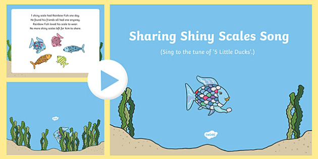 Sharing Shiny Scales Song PowerPoint to Support Teaching on The Rainbow Fish