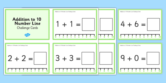 Addition to 10 With a Number Line Challenge Cards - addition to 10, number line, challenge cards, challenge, cards, addition