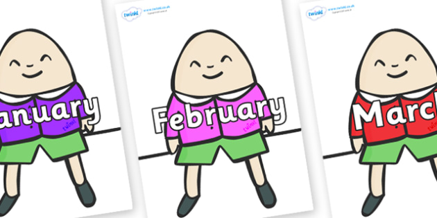 Months of the Year on Humpty Dumpty - Months of the Year, Months poster, Months display, display, poster, frieze, Months, month, January, February, March, April, May, June, July, August, September