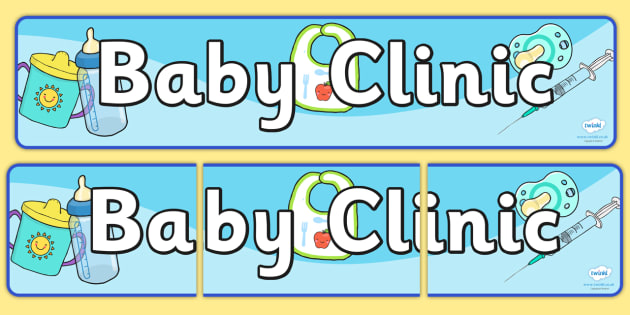 Baby Clinic Role Play Display Banner - Baby Clinic Role Play Pack, baby healthcare, banner, vaccinations, prescription, nurse, doctor, syringe, thermometer, role play, display, poster