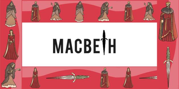 Macbeth Display Borders - shakespeare, story, KS2 stories, border