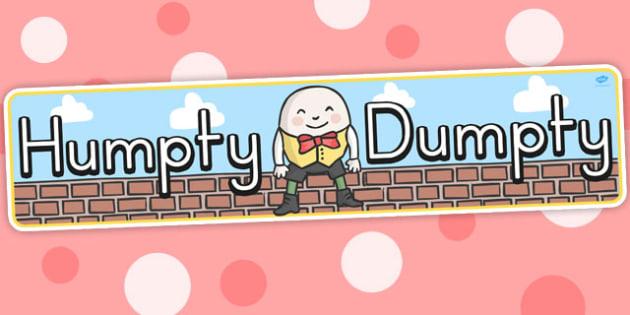 Humpty Dumpty Display Banner - nursery rhymes, banners, displays