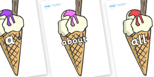 100 High Frequency Words on Ice Creams to Support Teaching on The Very Hungry Caterpillar - High frequency words, hfw, DfES Letters and Sounds, Letters and Sounds, display words