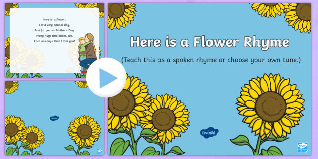 Here Is A Flower Song Powerpoint Eyfs Early Years Key Stage 1 Ks1