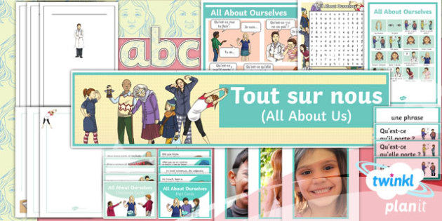 French: All About Ourselves Year 5 Additional Resources
