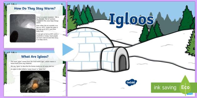KS1 Igloos Information PowerPoint - igloo, igloos, homes, house, shelter