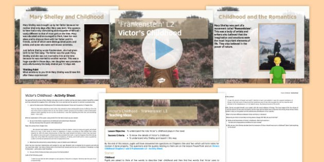 Frankenstein Lesson Pack 2: Victor's Childhood Chapters 1 and 2 - victors childhood, chapters, frankenstein
