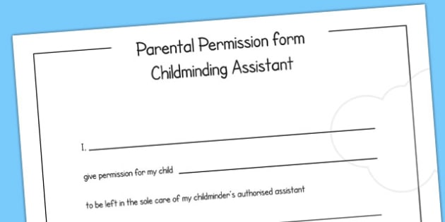 Parental Permission Form Childminding Assistant - child minder