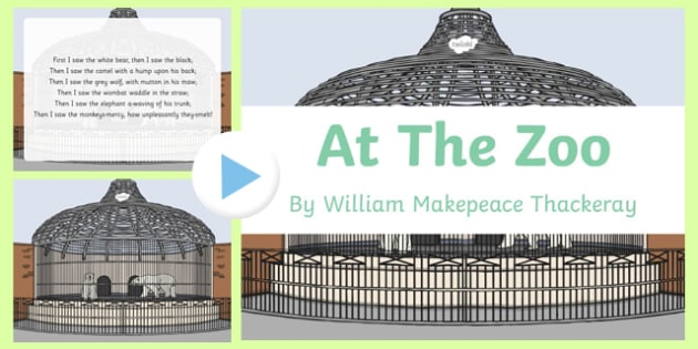 At the Zoo by William Makepeace Thackeray PowerPoint
