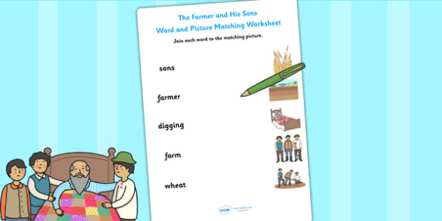 The Farmer and His Sons Word and Picture Match - matching, sort