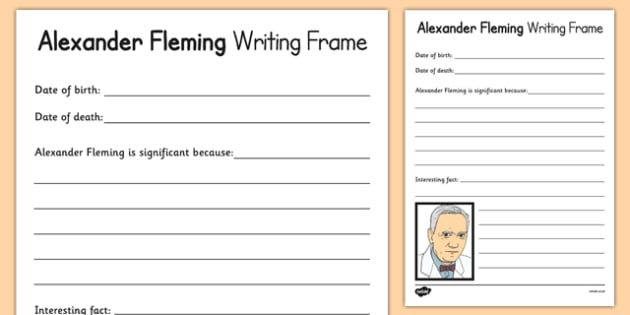 Alexander Fleming Significant Individual Writing Frame - Scottish significant individual, bacteria, bacteriologist, penicillin, infection, disease, antibiotic, medicine